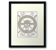 live die,live again- mad max Framed Print