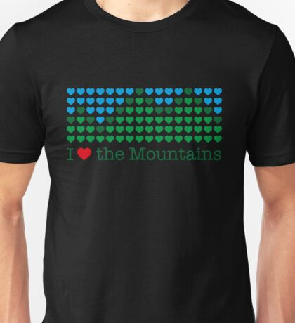 I love the mountains V.1.2 Unisex T-Shirt