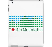 I love the mountains V.1.2 iPad Case/Skin