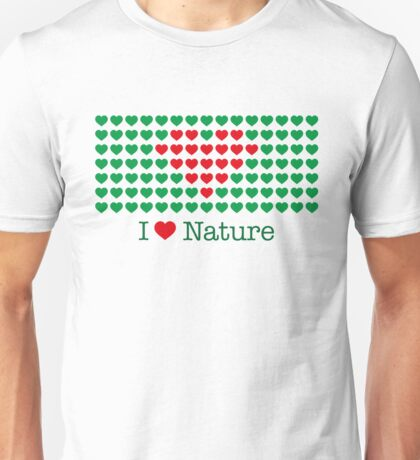 I love nature Unisex T-Shirt