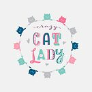 Crazy Cat Lady by Corinna Djaferis