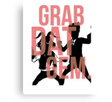 The Weekly Planet - GRAB DAT GEM. Canvas Print