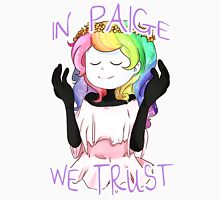 In Paige We Trust Unisex T-Shirt