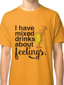 Mixed Drinks Classic T-Shirt