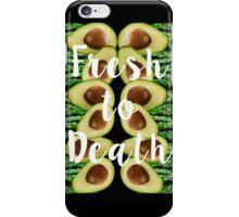 Fresh To Death iPhone Case/Skin