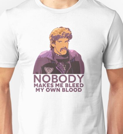 Nobody make me bleed my own blood - Dodgeball Unisex T-Shirt