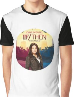If/Then Graphic T-Shirt