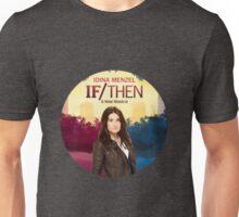 If/Then Unisex T-Shirt