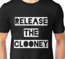 Release the Clooney (White). Unisex T-Shirt