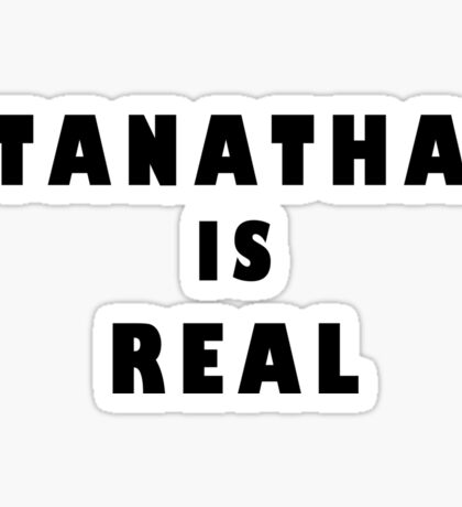 Stanathan is real  Sticker