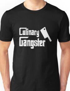 Culinary Gangster - Chef Unisex T-Shirt