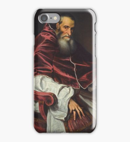 Tiziano Vecellio, called Titian PORTRAIT OF POPE PAUL III iPhone Case/Skin