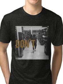 Don't Bryson Tiller HD Tri-blend T-Shirt