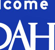 Welcome to Idaho, Road Sign, USA Sticker
