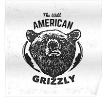 American grizzly  Poster