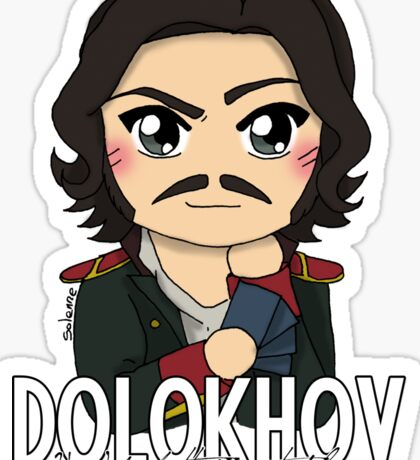 Dolokhov - You'd Better Not Play Sticker