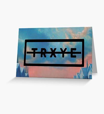 TRXYE Greeting Card