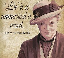 Downton Inspired - The Wit & Wisdom of Lady Violet Crawley on Honesty - Lady Violet Quotes  by traciv