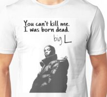 big L quote Unisex T-Shirt