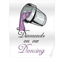 "Drake and Future ""Diamonds On Me Dancing"" #Drake #Future #DirtySprite Poster"