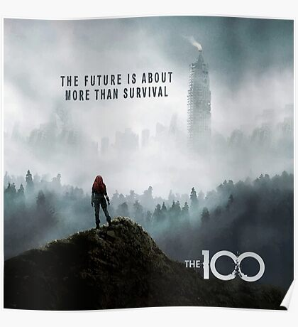 The 100 - More Than Survival Poster