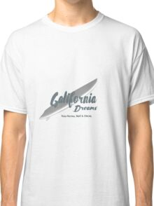 Galifornia Dreams Classic T-Shirt