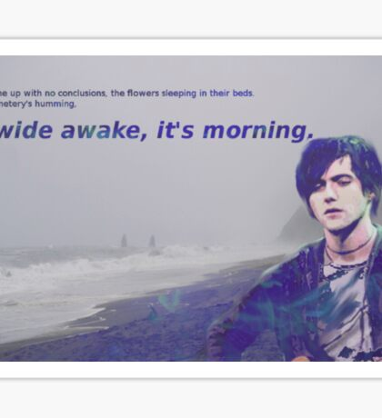 I'm Wide Awake It's Morning Conor Oberst Bright Eyes Sticker