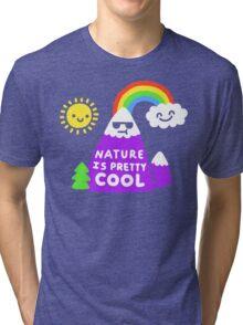 Nature Is Pretty Cool Tri-blend T-Shirt