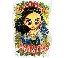Chibi Laura Matsuda  Poster