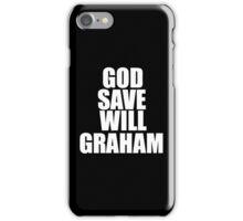 GOD SAVE WILL GRAHAM - Hannibal iPhone Case/Skin