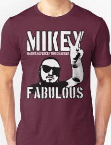 Mikey Fabulous Unisex T-Shirt
