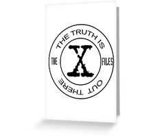 X-Files The Truth Is Out There Greeting Card