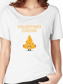 Character Building - Valentines cheese Women's Relaxed Fit T-Shirt