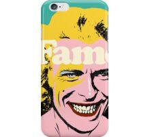Fame iPhone Case/Skin