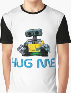 Hug me- I need a cuddle Graphic T-Shirt