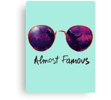 Almost Famous Canvas Print