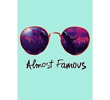 Almost Famous Photographic Print