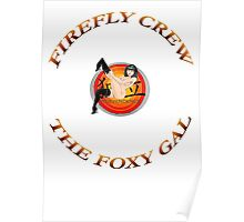 FIREFLY CREW '' The Foxy Gal'' Poster