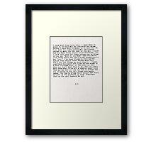 Half in Love Framed Print