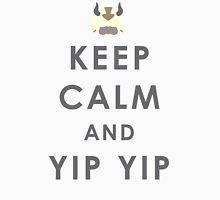 Keep Calm And Yip Yip! Unisex T-Shirt