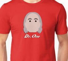 Dr. One Unisex T-Shirt