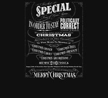 Politically Correct or Incorrect Black Chalk Christmas - We Womens Fitted T-Shirt