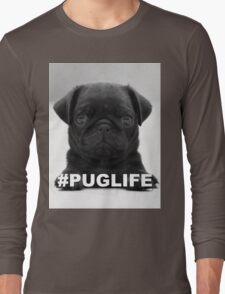 #PUGLIFE Long Sleeve T-Shirt