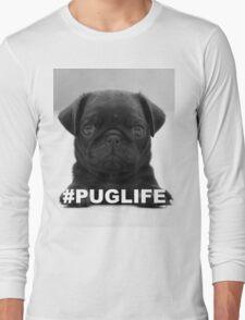 #PUGLIFE Long Sleeve T-Shirt