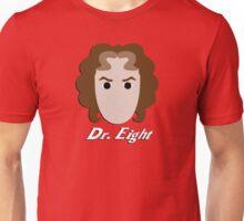Dr. Eight Unisex T-Shirt