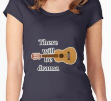 There will be drama- theatre design Women's Fitted Scoop T-Shirt