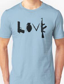 Love , Weapon T-Shirt