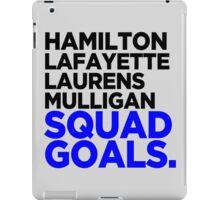 Hamilton - Squad Goals 2.0 iPad Case/Skin
