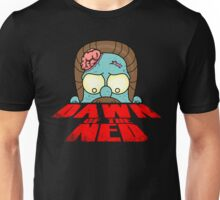 Dawn of the Ned Unisex T-Shirt