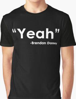 Brendan Dassey Quote Graphic T-Shirt